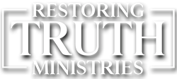 Restoring Truth Ministries Logo